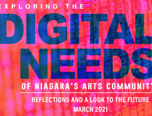 Exploring the Digital Needs of Niagara's Arts Community: Reflections and a Look to the Future
