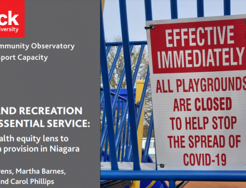 Parks and Recreation as an Essential Service: Using a health equity lens to strengthen provision in Niagara
